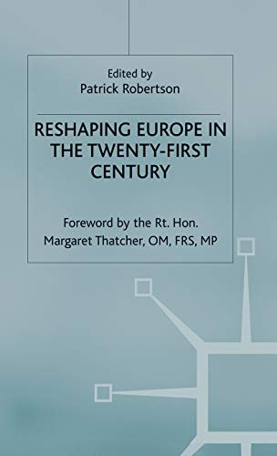 Reshaping Europe in the 21st Century