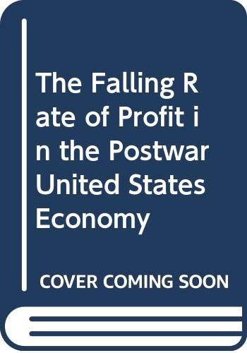9780333551097: The Falling Rate of Profit in the Postwar United States Economy