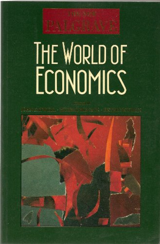 9780333551769: The New Palgrave: The world of economics (The New Palgrave Series)