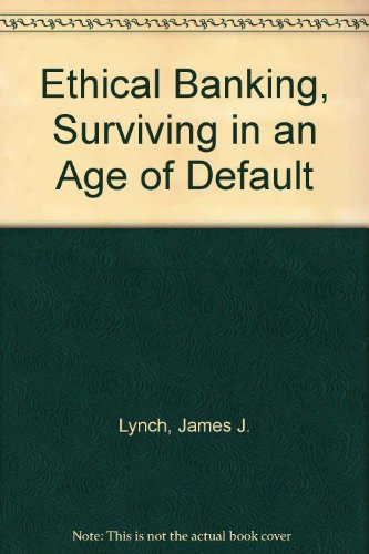 9780333552308: Ethical Banking, Surviving in an Age of Default