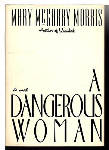 9780333552650: A Dangerous Woman