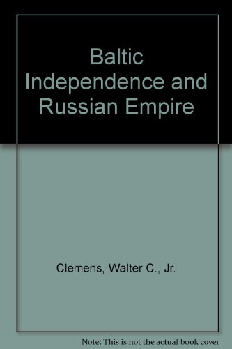 9780333553121: Baltic Independence and Russian Empire
