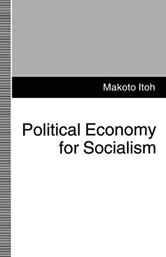 9780333553381: Political Economy for Socialism
