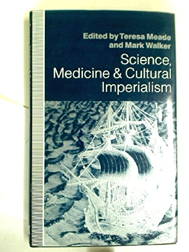 9780333554586: Science, Medicine and Cultural Imperialism