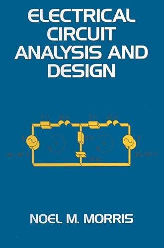9780333554821: Electrical Circuit Analysis and Design