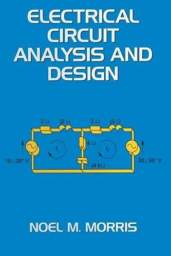 9780333554838: Electrical Circuit Analysis and Design