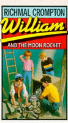 William and the Moon Rocket: Richmal Crompton
