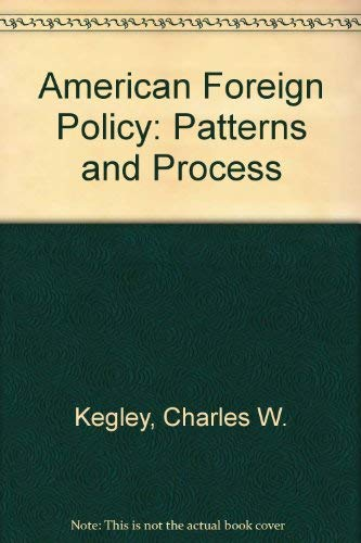 9780333555507: American Foreign Policy: Patterns and Process