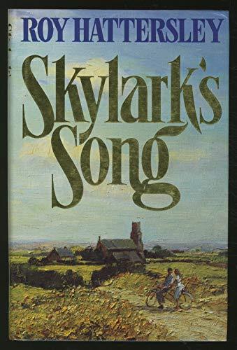 Skylark Song: Roy Hattersley