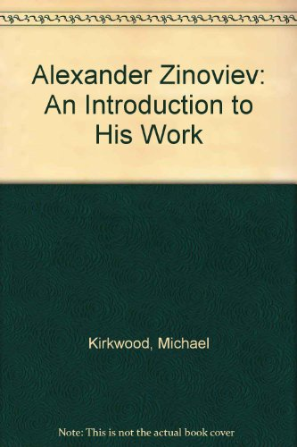 9780333556214: Alexander Zinoviev: An Introduction to His Work