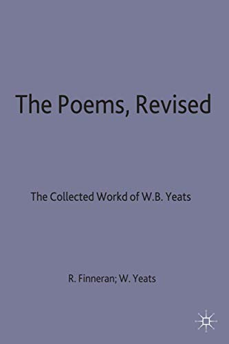 9780333556900: W.B. Yeats the Poems (The Collected Works of W.B. Yeats)