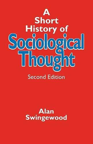 9780333558614: A Short History of Sociological Thought