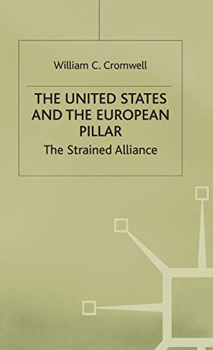 9780333558959: United States and the European Pillar: The Strained Alliance