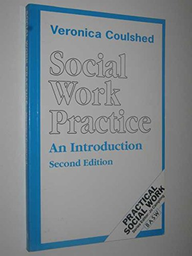 9780333559055: Social Work Practice: An Introduction (British Association of Social Workers (BASW) Practical Social Work)