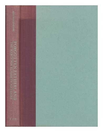 Forgotten Fatherland: Search for Elisabeth Nietzsche: Macintyre, Ben