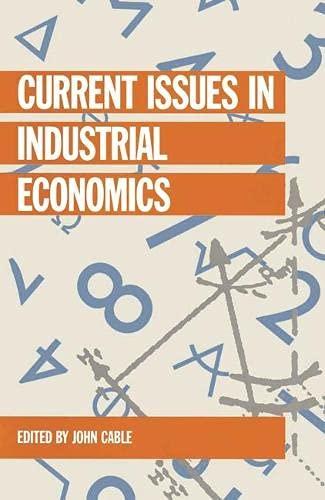 9780333562819: Current Issues in Industrial Economics (Current Issues in Economics)