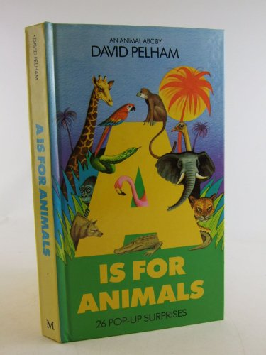 9780333563595: A. is for Animals