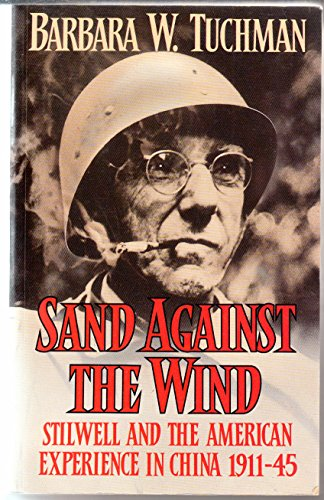 9780333564219: Sand Against the Wind: Stilwell and the American Experience in China, 1911-45