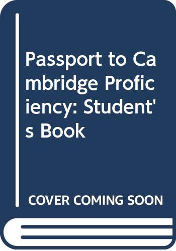 9780333564950: Passport to Cambridge Proficiency: Student's Book