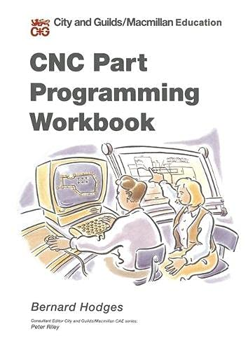 9780333565063: CNC Part Programming Workbook (Computer Aided Engineering)