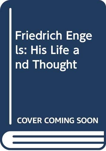 9780333565308: Friedrich Engels: His Life and Thought