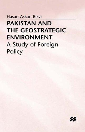 Pakistan and the Geostrategic Environment: Hasan-Askari Rizvi