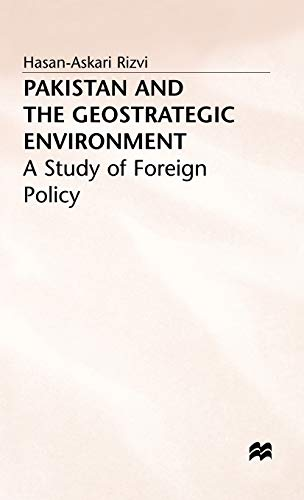 9780333565544: Pakistan and the Geostrategic Environment