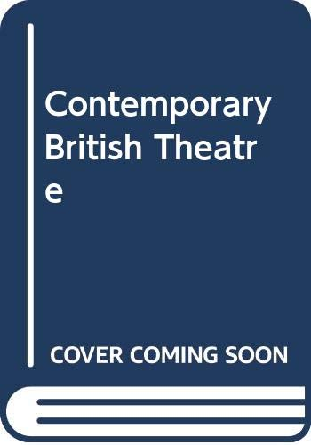 9780333565827: Contemporary British Theatre