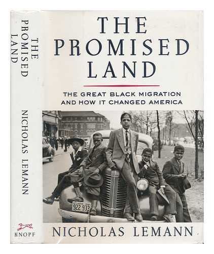 9780333565841: The Promised Land: Great Black Migration and How it Changed America
