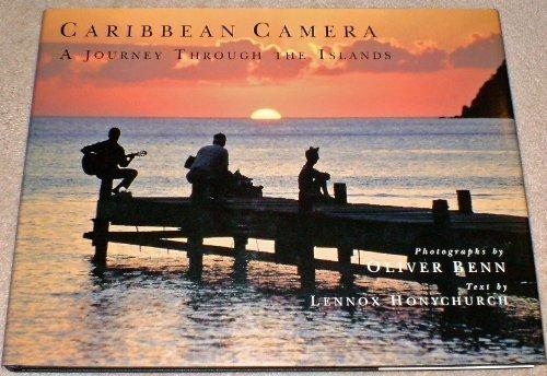 Caribbean Camera : A Journey Through the Islands: Honychurch, Lennox