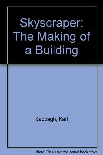 9780333566190: Skyscraper: The Making of a Building