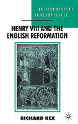 9780333567494: Henry VIII and the English Reformation (British History in Perspective)