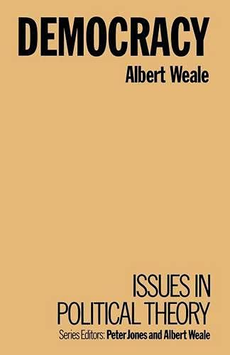 9780333567555: Democracy (Issues in Political Theory)