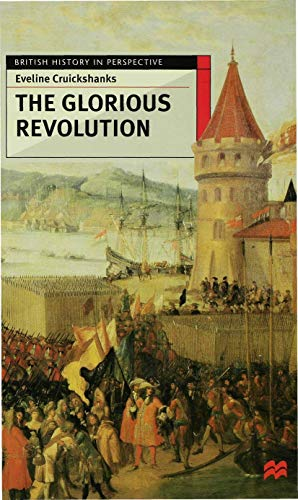 9780333567623: The Glorious Revolution (British History in Perspective)
