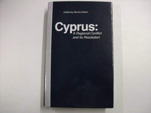 9780333567777: Cyprus: A Regional Conflict and Its Resolution