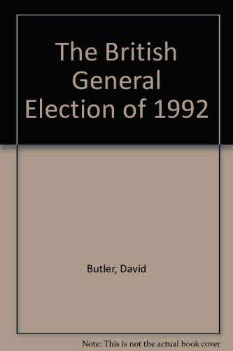 9780333568125: The British General Election of 1992