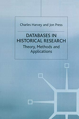 9780333568446: Databases in Historical Research: Theory, Methods and Applications