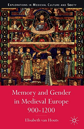 9780333568590: Memory and Gender in Medieval Europe 900-1200 (Medieval Culture and Society)