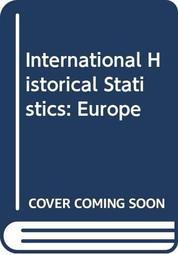 9780333568729: International Historical Statistics: Europe