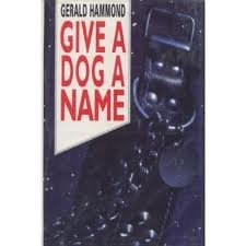 9780333569061: Give a dog a name
