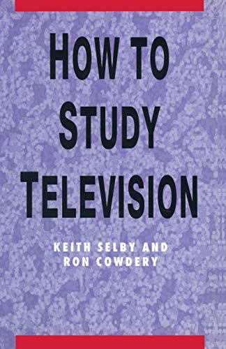 9780333569658: How to Study Television (Palgrave Study Guides:Literature)