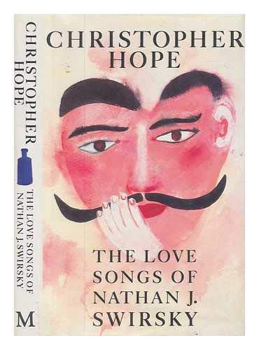 Love Songs of Nathan J Swirsky: Christopher Hope