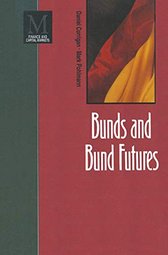 9780333569870: Bunds and Bund Futures (Finance and Capital Markets Series)