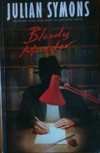 9780333570494: Bloody Murder: From the Detective Story to the Crime Novel - A History