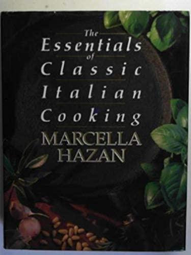 9780333570517: The Essentials of Classic Italian Cooking