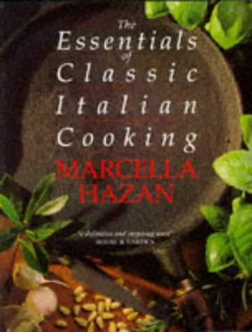 9780333570524: The Essentials of Classic Italian Cooking