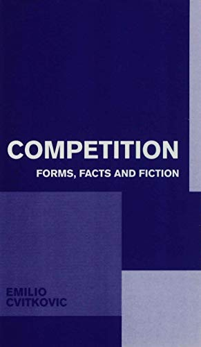 9780333572191: Competition: Forms, Facts and Fiction