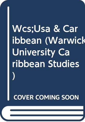 9780333572313: The United States and the Caribbean: Synergies of a Complex Interdependence (Warwick University Caribbean Studies)