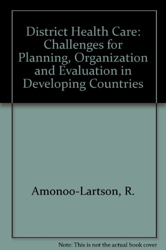 9780333573488: District Health Care: Challenges for Planning, Organization and Evaluation in Developing Countries