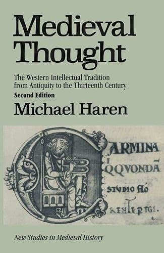 9780333573532: Medieval Thought: Western Intellectual Tradition from Antiquity to the 13th Century (New Studies in Mediaeval History)